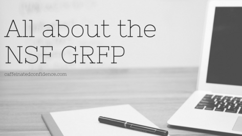 All About the NSF GRFP! | Caffeinated Confidence